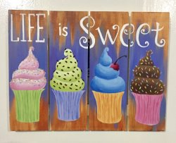 Life is Sweet- Muse Paintbar