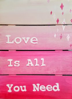 Love is All You Need- Muse Paintbar